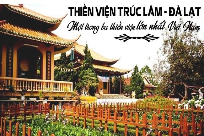 Ngoài ý nghĩa là một ngôi chùa lớn, một viện thiền học, Trúc Lâm còn là một điểm tham quan lý tưởng cho du khách khi đến với thành phố cao nguyên do được tổ chức tốt và có vị trí khá đẹp - nhìn ra hồ Tuyền Lâm, núi Voi.
