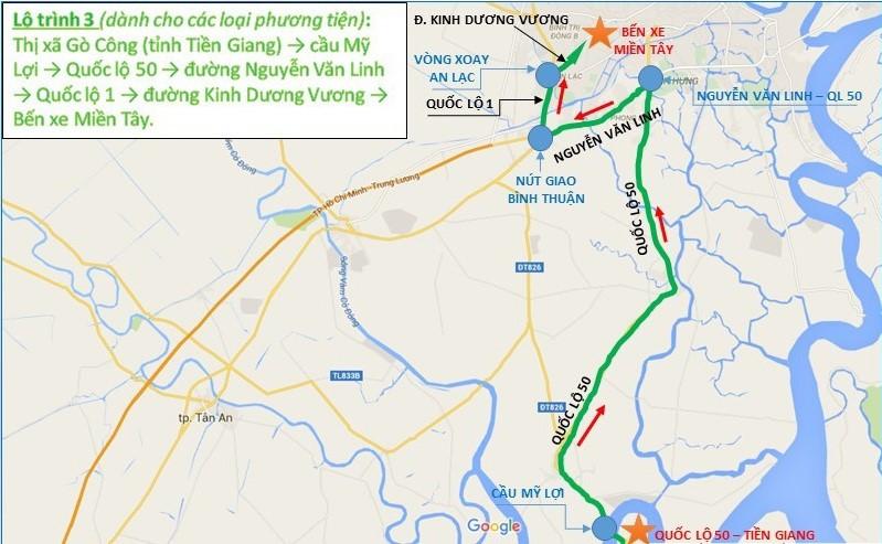 Lộ trình 3 từ thị xã Gò Công (Tiền Giang) - cầu Mỹ Lợi - quốc lộ 50 - đường Nguyễn Văn Linh - quốc lộ 1 - đường Kinh Dương Vương - bến xe miền Tây.