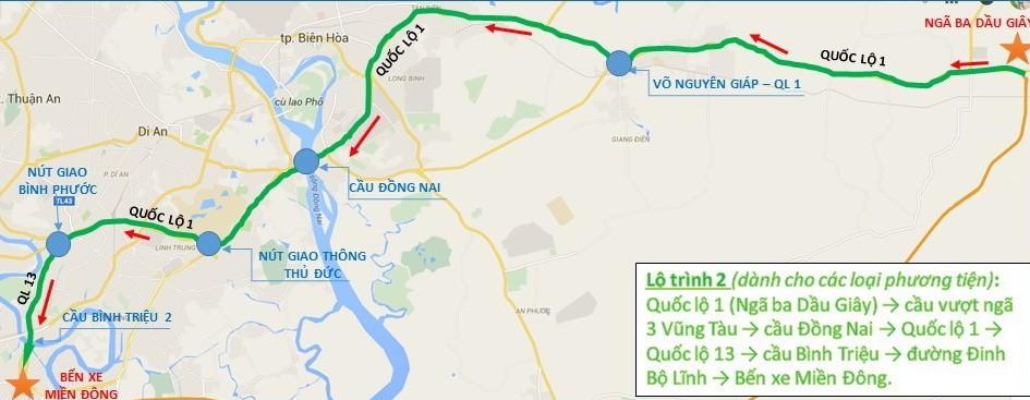 Từ quốc lộ 1 (Ngã ba Dầu Giây, Đồng Nai) - cầu vượt ngã 3 Vũng Tàu - cầu Đồng Nai - Quốc lộ 1 - Quốc lộ 13 - cầu Bình Triệu - đường Đinh Bộ Lĩnh - bến xe miền Đông (TP.HCM).