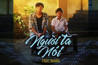 Nguoi-Ta-Noi_Truc-Nhan-cover-youtube