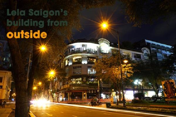 Tọa lạc ngay trung tâm thành phố, trong tòa nhà Pháp, vốn là của Tổng lãnh sự Mỹ trước kia. Đây là một trong những kiến trúc độc đáo và cổ nhất của Sài Gòn. Vì thế mà Lela sẽ mang đến cho các bạn cảm giác được khám phá thú vị, nhất là đối với những bạn yêu kiến trúc và có sở thích hoài niệm.