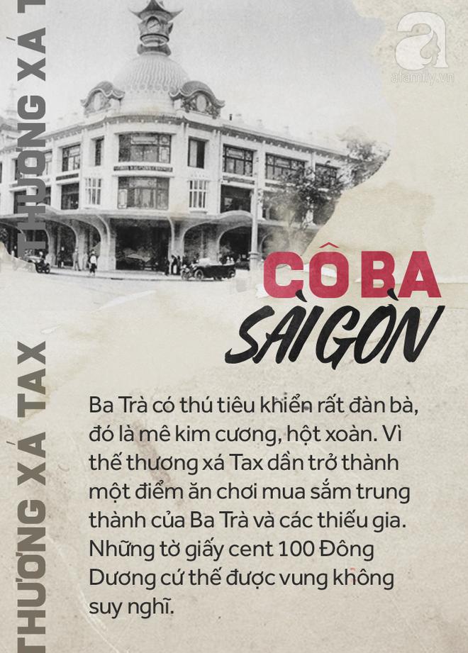 Cô Ba Sài Gòn có thể thỏa thích vung những đồng tiền có giá trị cao nhất thời đó tại nơi này, thương xá Tax.