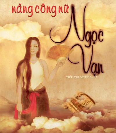 Một bìa sách viết về công nữ Ngọc Vạn của tác giả Ngô Viết Trọng.