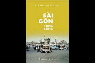 Cuốn sách Sài Gòn vang bóng ẢNH: C.S